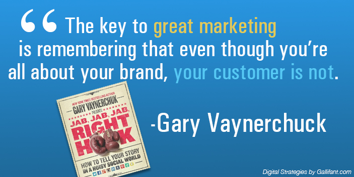 Gary V Great Marketing Quote